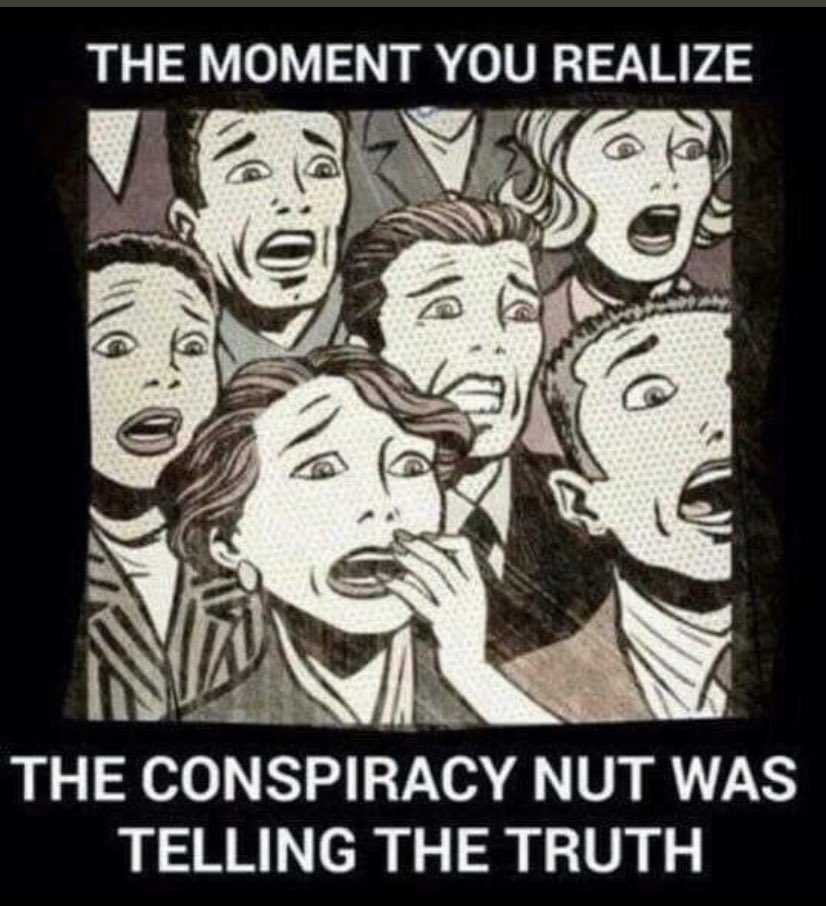 conspiracy nut tells the truth