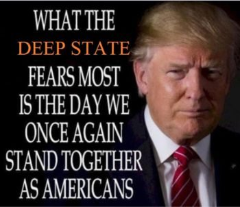 deep state fears us standing together
