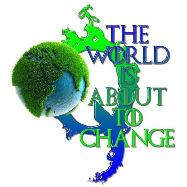 world is about to change